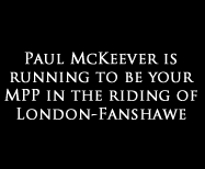 Paul McKeever, Freedom Party's candidate in the riding of London-Fanshawe